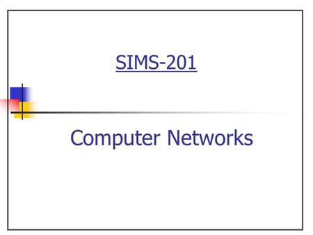 SIMS-201 Computer Networks. 2 Introduction to Computer Networks Chapter 19 The Local Area Network  Overview.