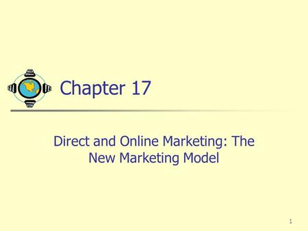 Direct and Online Marketing: The New Marketing Model