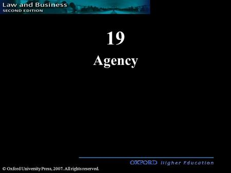 19 Agency © Oxford University Press, 2007. All rights reserved.