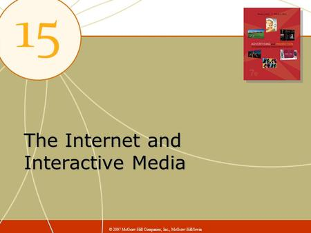 The Internet and Interactive Media © 2007 McGraw-Hill Companies, Inc., McGraw-Hill/Irwin.