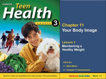 Chapter 11 Your Body Image Lesson 1 Maintaining a Healthy Weight