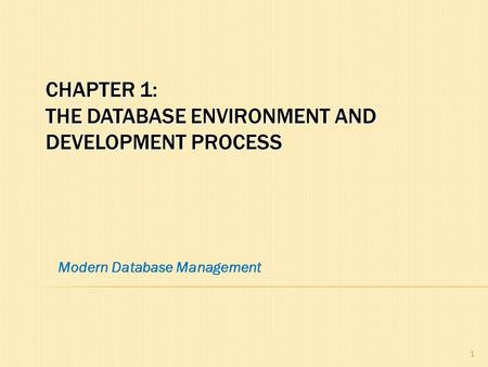 Chapter 1: The Database Environment and Development Process