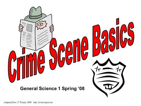 General Science 1 Spring '08 Adapted from T. Trimpe 2006