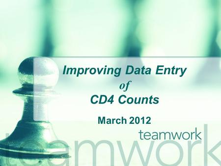 Improving Data Entry of CD4 Counts March 2012. Welcome! The State Office of AIDS (OA) is continuing to work with providers to improve the quality of data.