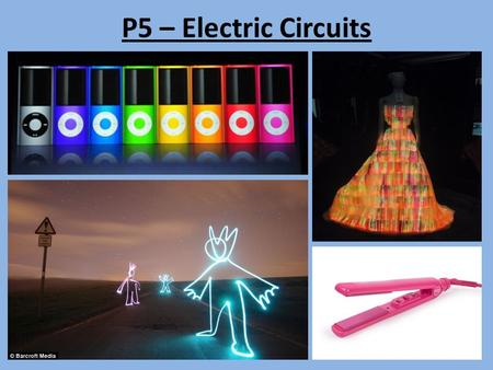 P5 – Electric Circuits. Static Electricity When two objects are rubbed together and become charged, electrons are transferred from one object to the other.