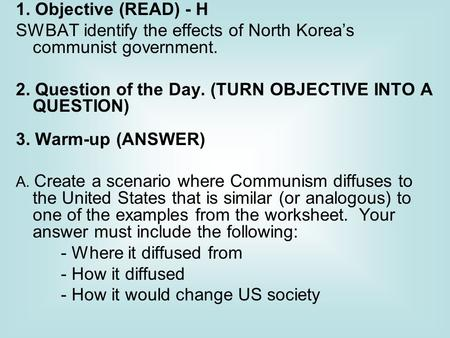SWBAT identify the effects of North Korea's communist government.