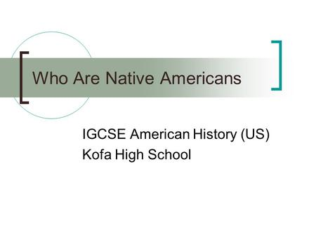 Who Are Native Americans