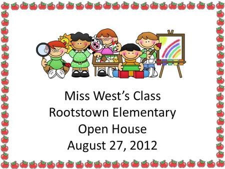 Miss West's Class Rootstown Elementary Open House August 27, 2012.