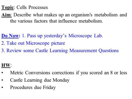 Topic: Cells Processes