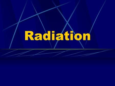 Radiation. Ionising Radiation Alpha Radiation Beta Radiation Gamma Rays X-Rays Neutrons.