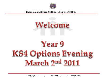 Engage Enable Empower Thornleigh Salesian College - A Sports College.