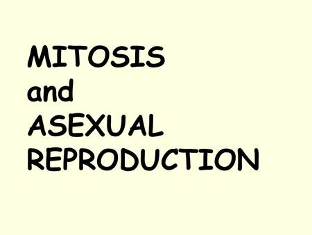 Mitosis and asexual reproduction crossword