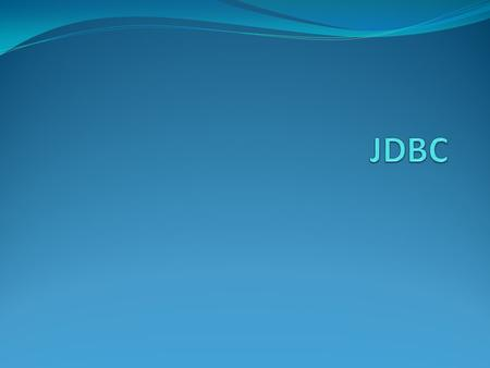 What is JDBC? Java Database Connectivity (JDBC) is an API for the Java programming language that defines how a client may access a database. provides.