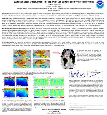 Sustained Ocean Observations in Support of Sea Surface Salinity Process Studies Gustavo Jorge Goni National Oceanic and Atmospheric.