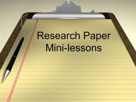 Research Paper Mini-lessons. Engaging Openers This refers to the 1 st sentence(s) of your paper. It is the 2nd most important sentence in your entire.