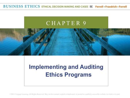 Implementing and Auditing Ethics Programs