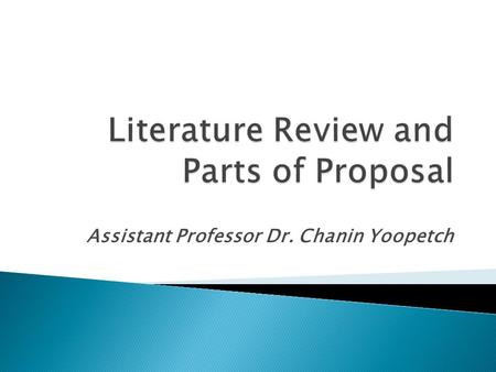 Literature Review and Parts of Proposal