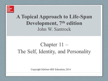 Chapter 11 – The Self, Identity, and Personality