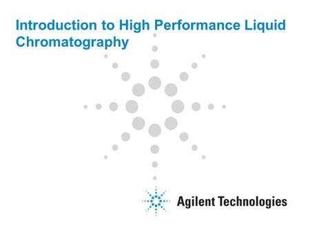 Introduction to High Performance Liquid Chromatography.