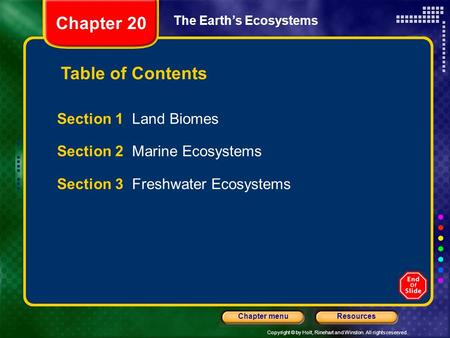 Chapter 20 Table of Contents Section 1 Land Biomes
