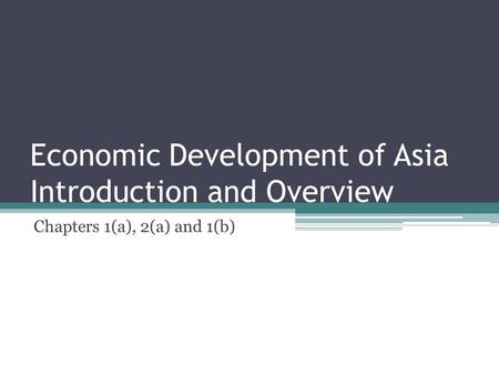 Economic Development of Asia Introduction and Overview