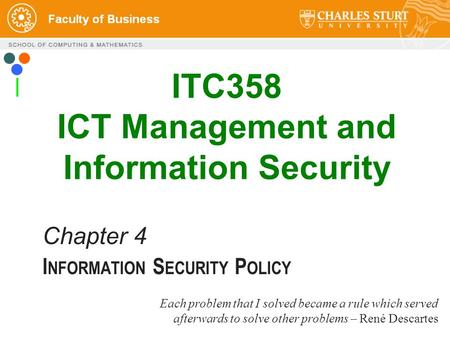 "Slide 1 INFORMATION SECURITY POLICY  "" Avoiding danger is"
