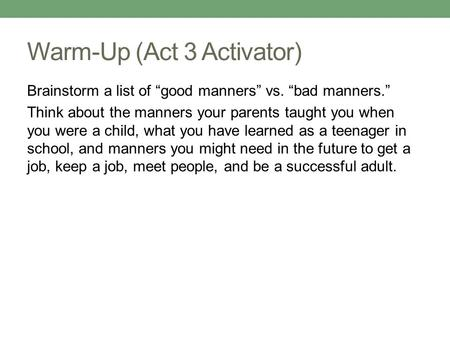 Warm-Up (Act 3 Activator)