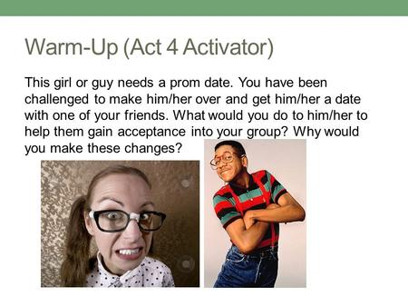 Warm-Up (Act 4 Activator)