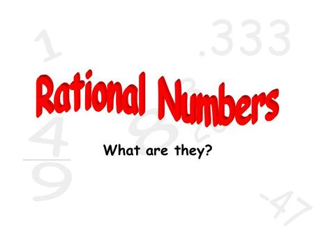 The root word of rational is ratio.
