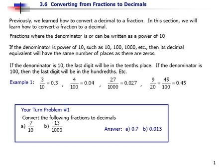 Previously, we learned how to convert a decimal to a fraction