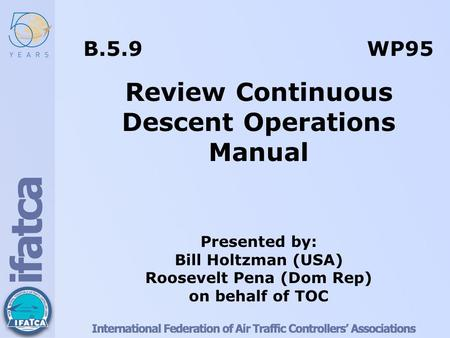 Review Continuous Descent Operations Manual Roosevelt Pena (Dom Rep)