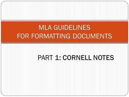 MLA GUIDELINES FOR FORMATTING DOCUMENTS