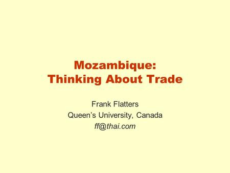 Mozambique: Thinking About Trade Frank Flatters Queen's University, Canada