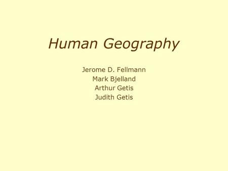 Introduction to geography arthur getis judith getis jerome d jerome d fellmann mark bjelland arthur getis judith getis fandeluxe Images