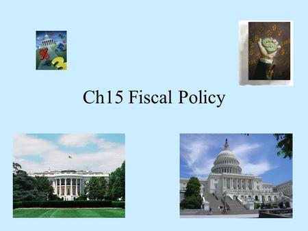 Ch15 Fiscal Policy. The U.S. federal government spends roughly 394 million dollars an hour, and 9.5 billion dollars a day. Where does this money come.