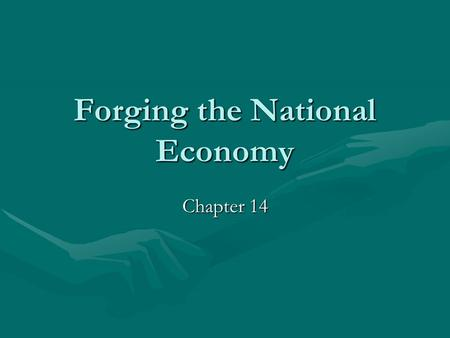 Forging the National Economy Chapter 14. The Westward Movement Pioneer life – ill fed, ill clad, houses were shanties, disease, loneliness and isolationPioneer.