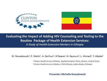 Evaluating the Impact of Adding HIV Counseling and Testing to the Routine Package of Health Extension Services: A Study of Health Extension Workers in.
