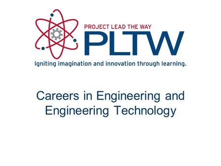 Careers in Engineering and Engineering Technology.