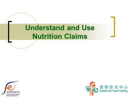 Understand and Use Nutrition Claims