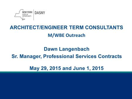 DASNY MWBE FORUM The event that will change your business