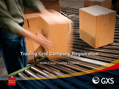 Trading Grid Company Registration Wells Fargo Capital Finance.