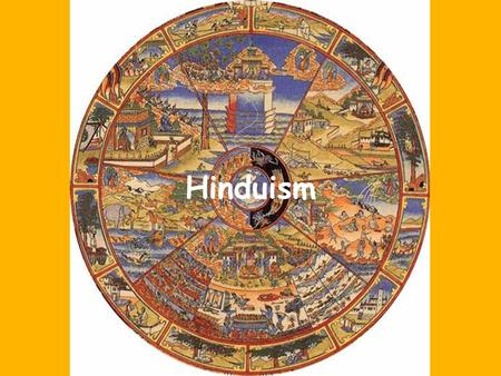 Hinduism. One of the world's oldest religions – Over 3,000 years old No single founder – Formed from the beliefs of the diverse groups who settled in.