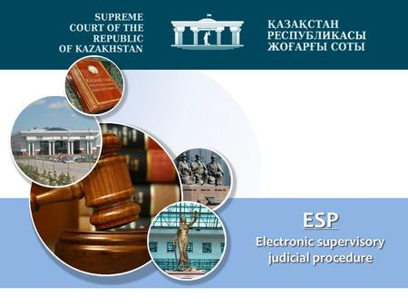 ESP Electronic supervisory judicial procedure ESP Electronic supervisory judicial procedure.