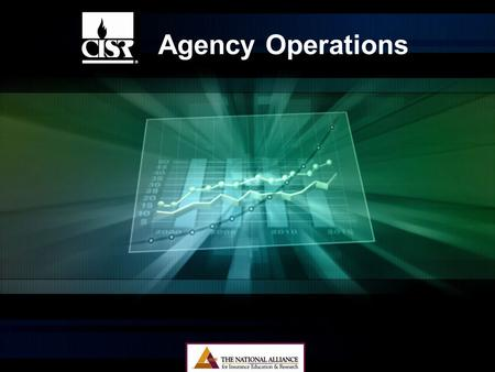 Agency Operations. Learning Objectives We will review the learning objectives at the beginning <strong>of</strong> the <strong>section</strong> in which they are found.