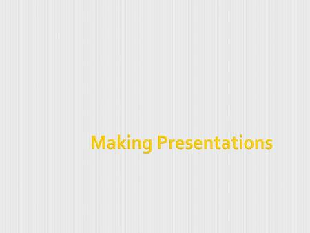 Making Presentations. 8-2  Microsoft PowerPoint is a presentation program by Microsoft. It is part of the Microsoft Office suite, and runs on Microsoft.