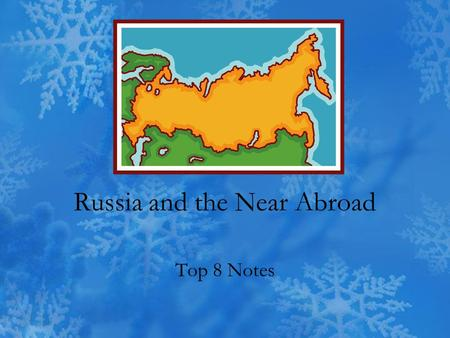 Russia and the Near Abroad