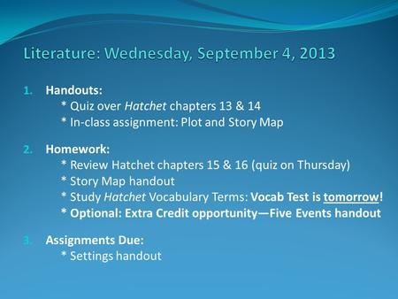 Literature: Wednesday, September 4, 2013