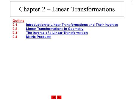 Chapter 2 – Linear Transformations