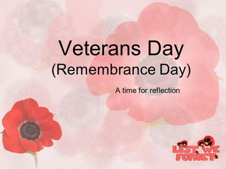 Veterans Day (Remembrance Day)