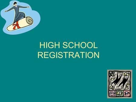 HIGH SCHOOL REGISTRATION. PRESENTATION OVERVIEW Program of Studies Booklet –Go to District Web Page Select HS Select Guidance Tab Select on Left Hand.